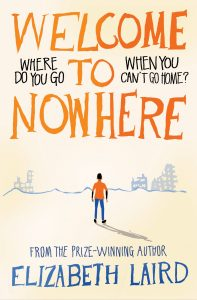 Book cover of Welcome to Nowhere by Elizabeth Laird
