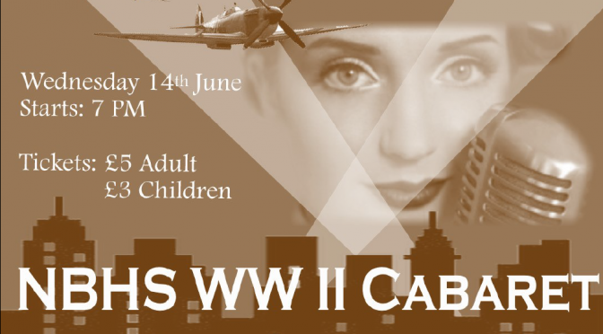NBHS WWII Cabaret – Wednesday 14 June