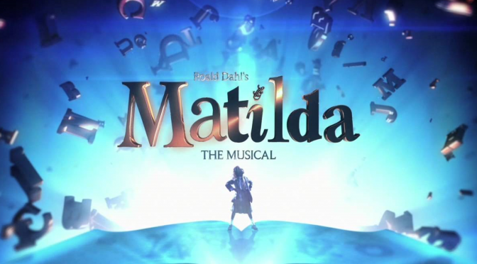 Drama trip: Matilda – the Musical