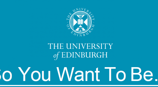 University of Edinburgh Career Exploration Events for S5 & S6