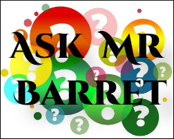 Link to Ask Mr Barrett Section - Ask Mr Barrett a STEAM (Science/Technology/Engineering/Arts/Mathematics) related question.