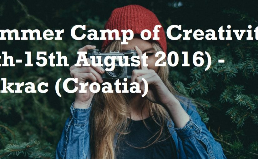 """Summer camp of creativity"" in Croatia"